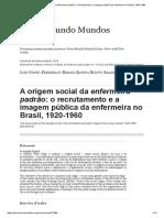 A Origem Social Da Enfermeira Padrão_ o Recrutamento e a Imagem Pública Da Enfermeira No Brasil, 1920-1960