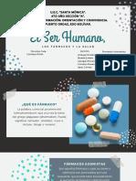 El Ser Humano, Los Fármacos y La Salud