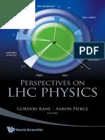 Gordon Kane, Gordon Kane - Perspectives on LHC Physics-World Scientific (2008)