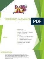 tradiciones carnavaleras