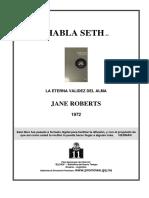Roberts, Jane - Habla Seth.PDF