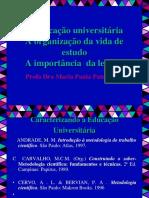 A Organização Da Vida de Estudos