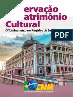 Preservação do Patrimonio Cultural - o Tombamento e o Registro de Bens Culturais