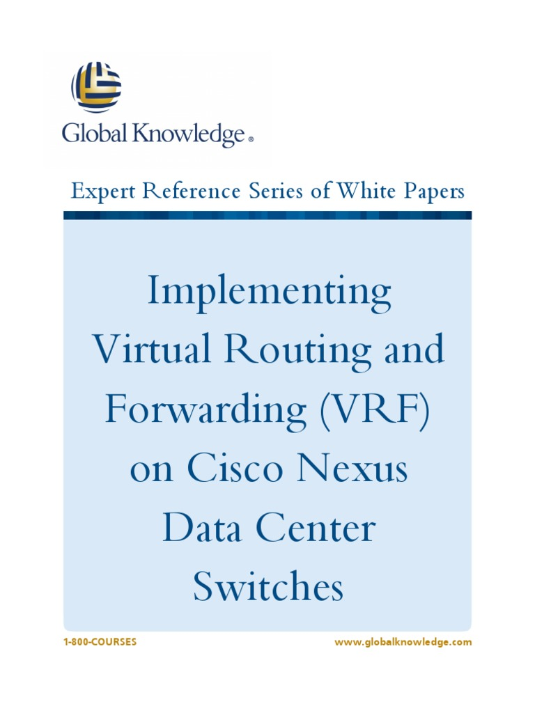 Implementing Virtual Routing And Forwarding Vrf On Cisco Nexus Data Center Computer Network Routing