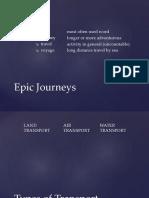 Gateway B1+ - Unit 2 (Epic Journeys, Types of Transport, Past Simple, Past Continuous, Past Perfect)
