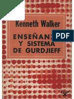 KENNETH WALKER - Enseñanza y Sistema de Gurjieff