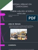 Sistema Urbano en Cartagena