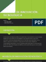 Modelos de Innovación Tecnológica