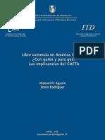 Libre Comercio en América Central ¿Con Quién y Para Qué Las Implicancias Del CAFTA