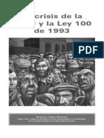La crisis de la salud y la ley 100 de 1993.pdf