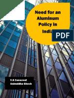 Aluminium policy need