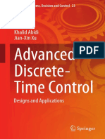 (Studies in Systems, Decision and Control 23) Khalid Abidi, Jian-Xin Xu (Auth.) - Advanced Discrete-Time Control_ Designs and Applications-Springer-Verlag Singapur (2015)