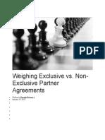 Weighing Exclusive vs Non Exclusive Partner