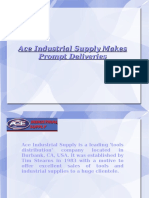 Ace Industrial Supply Makes Prompt Deliveries