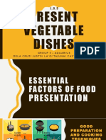 Present Vegetable Dishes