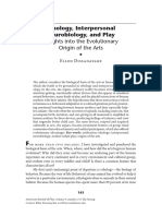 Ethology, Interpersonal Neurobiology, And Play Insights Into the Evolutionary Origin of the Arts - Ellen Dissanayake