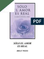 brian-weiss-solo-el-amor-es-real.pdf