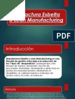 Manufactura Esbelta o Lean Manufacturing
