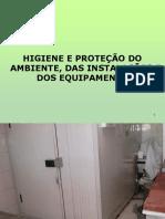 Higiene e Protecção Do Ambiente, Das Instalações e Dos Equipamentos
