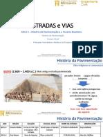 Aula 1 - História Da Pavimentação e Cenário Brasileiro