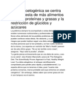 La Dieta Cetogénica Se Centra en La Ingesta de Más Alimentos Ricos en Proteínas y Grasas y La Restricción de Glúcidos y Azúcares