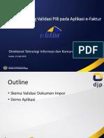 Sosialisasi DJP Ttg Validasi PIB - 11 Juli 2019