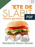Rețete de Slăbit Pentru Gurmanzi Ocupați. Dacian Sarivan