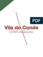 Vila do Conde - Pelos interstícios do centro histórico
