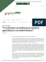 """""""O volvemos al estiércol en nuestra agricultura o no habrá futuro"""""""