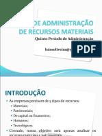 ADMINISTRAÇÃO DE RECURSOS MATERIAIS E PATRIMONIAIS.ppt