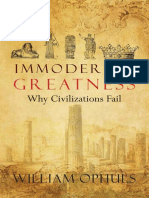 William Ophuls Immoderate Greatness Why Civilizations Fail 1