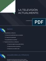 LA TELEVISIÓN ACTUALMENTE_.pptx