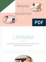 Anorgasmia y Eyaculación Precoz