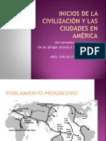 Inicios de La Civilización y Las Ciudades en America