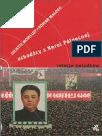 Morillot J. - Uchodźcy z Korei Północnej. Relacje świadków