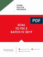 [FDI] SOAL TO FDI 2 BATCH IV 2019.pdf