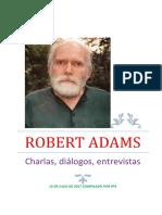 ROBERT ADAMS Charlas, Diálogos, Entrevistas.
