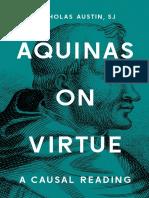 Aquinas on Virtue_ a Causal Re - Austin, Nicholas, S.J._7401