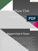 The Thane Club