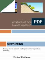 Weathering Soil Erosion Mass Wasting
