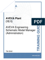 TM-3542 AVEVA Plant (12.1) Schematic Model Manager (Administration) Rev 3.0