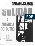 Valdemar Augusto Angerami Camon. Solidão, a ausência do outro