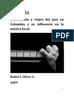 Hibridación y Viajes Del Jazz en Colombia... (Rafael Oliver, 2009)