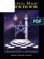 The Ritual Magic Workbook a Practical Course of Self Initiation