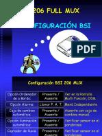 BSI 206 Full Mux - Configuración