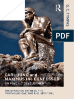 G.C. Tympas - Carl Jung and Maximus the Confessor on Psychic Development_ The Dynamics between the _Psychological_ and the _Spiritual_-Routledge (2014).pdf