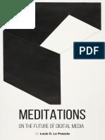 Meditations on the Future of Digital Media