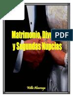 Matrimonio Divorcio y Segundas Nupcias Por Willie Alvarenga