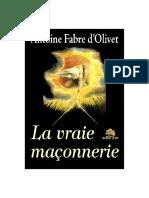 Fabre d'Olivet - La vraie Maçonnerie