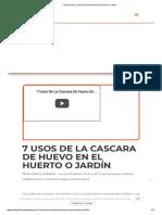 7 Usos De La Cascara De Huevo En El Huerto O Jardin.pdf